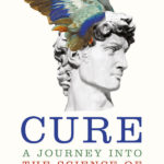 CURE, A Journey into the science of mind over body: Book Review